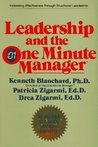 Leadership and the One Minute Manager: Increasing Effectiveness Through Situational Leadership (Hardcover)