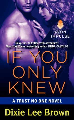 Guest Post/Review: If You Only Knew by Dixie Lee Brown