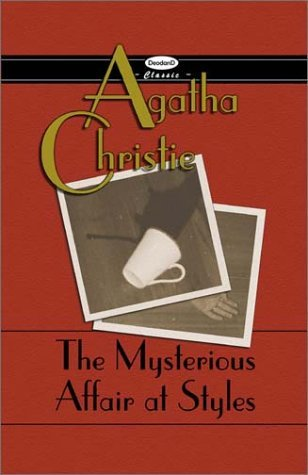 The Mysterious Affair at Styles (Hercule Poirot #1)