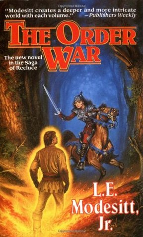 The Order War (The Saga of Recluce #4) (2013 Audible Release) - L.E. Modesitt Jr.