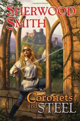 Coronets and Steel (Dobrenica, #1)