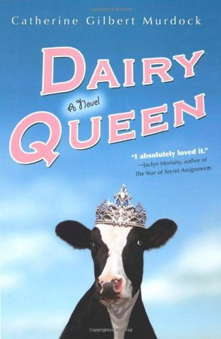 Dairy Queen (Dairy Queen, #1)