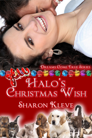 Halo's Christmas Wish by Sharon Kleve