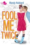 Fool Me Twice: An If Only novel