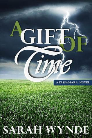 A Gift of Time by Sarah Wynde