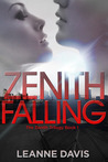 Zenith Falling (Zenith Trilogy, #1)