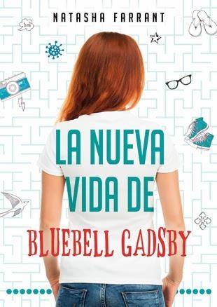 https://www.goodreads.com/book/show/19475463-la-nueva-vida-de-bluebell-gadsy