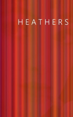 book cover: heathers by evangeline jennings