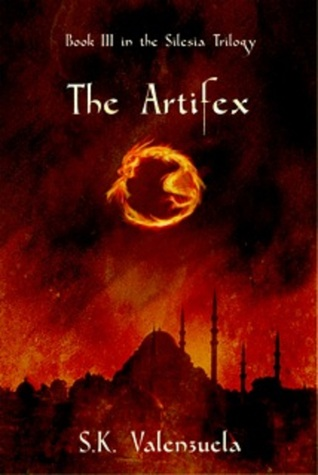 The Artifex by S.K. Valenzuela