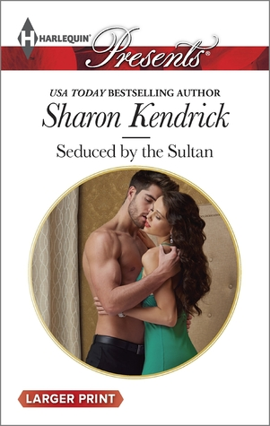 Seduced by the Sultan by Sharon Kendrick