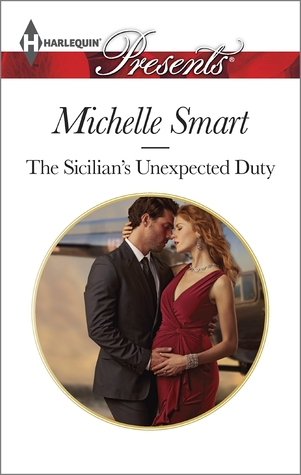 The Sicilian's Unexpected Duty (Irresistible Sicilians, #2)