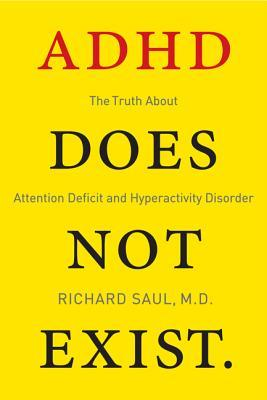 Neurologen Richard Saul Adhd Does Not Exist Gotiska