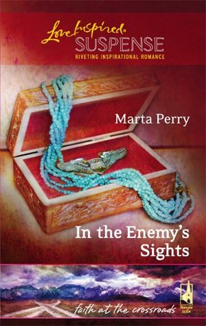In the Enemy's Sights (Faith at the Crossroads, #4)