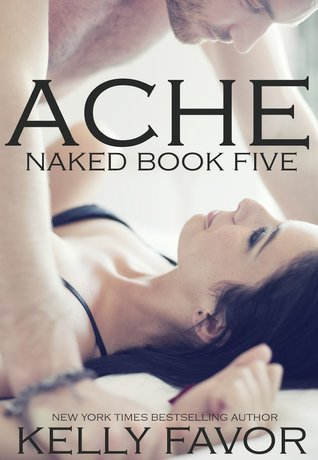 Ache (Naked, #5)