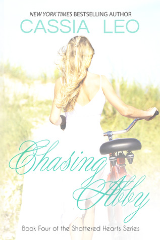 Chasing Abby (Shattered Hearts, #4)