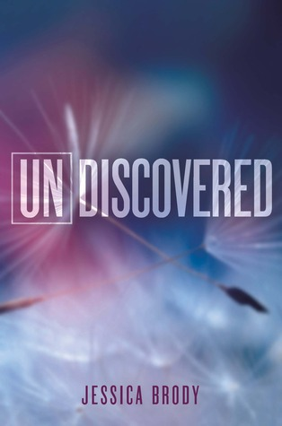 Undiscovered (Unremembered, #0.5)