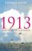 1913 : århundredets sommer