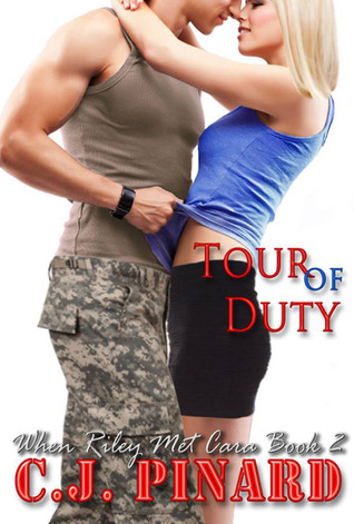 Tour of Duty (When Riley Met Cara #2)