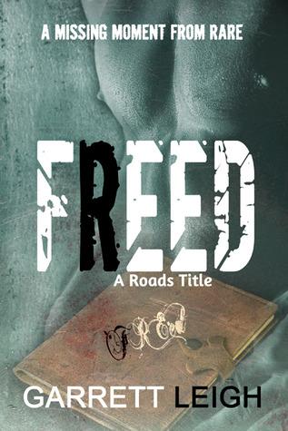 Freed (Roads, #2.5)