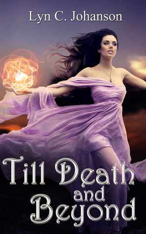 Till Death and Beyond (Witch World book 1)
