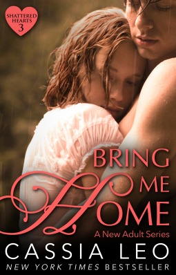 Bring Me Home (Shattered Hearts, #3)