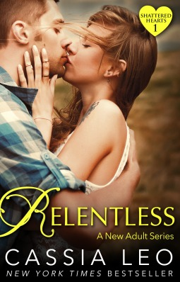 Relentless (Shattered Hearts, #1)