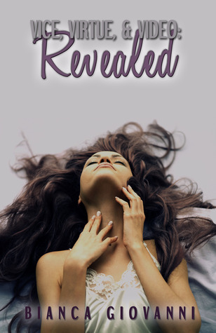 Revealed (Vice, Virtue, & Video Book 1)