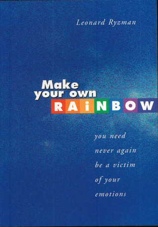 Make Your Own Rainbow by Leonard Ryzman