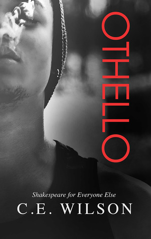 Othello (Shakespeare for Everyone Else, #2)