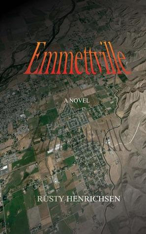 Emmettville by Rusty Henrichsen
