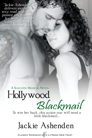 Hollywood Blackmail (Seacliffe Medical #1)