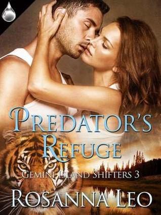 Predator's Refuge (Gemini Island Shifters, #3)