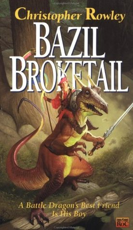 Bazil Broketail (Bazil Broketail #1)