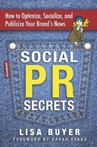 Social PR Secrets by Lisa Buyer