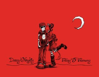 Dreary & Naughty: Friday the 13th of February