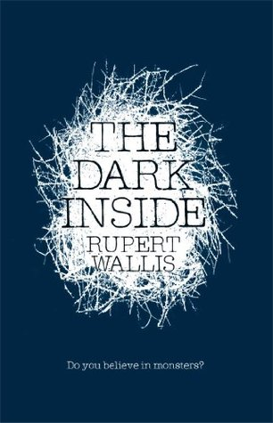 The Dark Inside by Rupert Willis