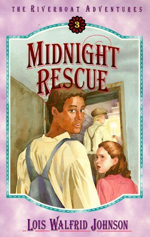 Midnight Rescue (The Riverboat Adventures, #3)