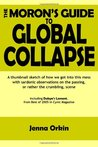 The Moron's Guide to Global Collapse