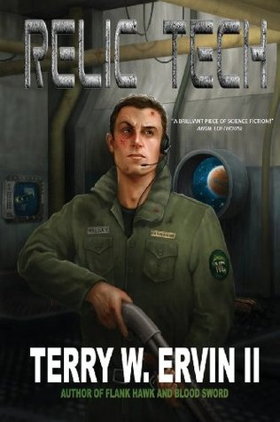 Relic Tech (Crax War Chronicles) by Terry W. Ervin II