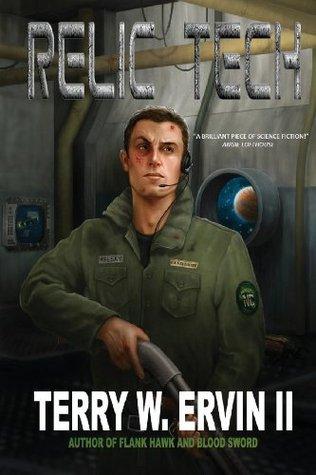 Relic Tech (Crax War Chronicles) by Terry W. Ervin II