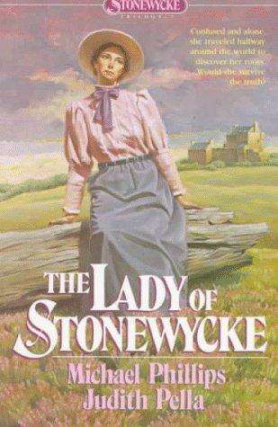 The Lady of Stonewycke (Stonewycke Trilogy, #3)