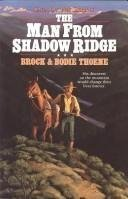 The Man from Shadow Ridge (Saga of the Sierras #1)