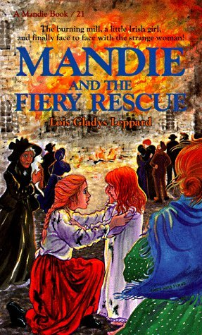 Mandie and the Fiery Rescue (Mandie, #21)