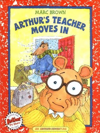 Arthur's Teacher Moves In (Arthur Adventures)