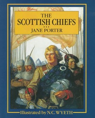 The Scottish Chiefs (Scribner's Illustrated Classics)