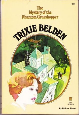 Mystery of the Phantom Grasshopper (Trixie Belden, #18)
