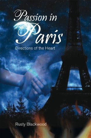 Passion in Paris: Directions of the Heart