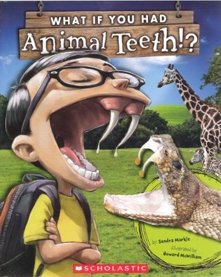 What If You Had Animal Teeth? (Turtleback School & Library Binding Edition)