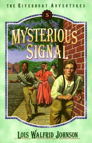 Mysterious Signal (The Riverboat Adventures, #5)