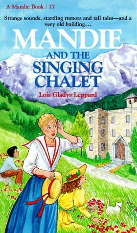 Mandie and the Singing Chalet (Mandie, 17)